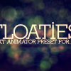 Floaties (Preset & Tutorial)
