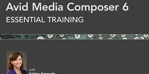 Avid Media Composer 6 Essential Training
