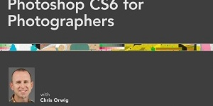 Photoshop CS6 for Photographers