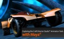 Exploring Craft Director Studio's Animation Tools in Maya 2011 SAP