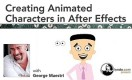 Creating Animated Characters in After Effects