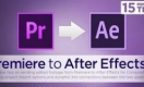 ���������� Premiere � After Effects
