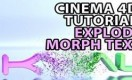 Cinema 4D Tutorial - Explode Morph Between Two Words