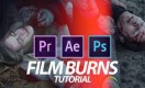 #9 FILM BURNS - TUTORIAL (AE, PP, PS) (S E R E B R Y Λ K O V)