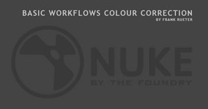 NUKE Basic Workflows | Color Correction