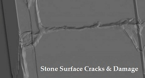 Stone Surface Cracks & Damage
