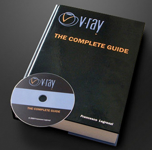 VRay The Complete Guide Second Edition + DVD