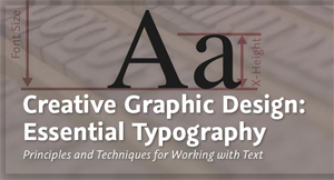 Creative Graphic Design: Essential Typography