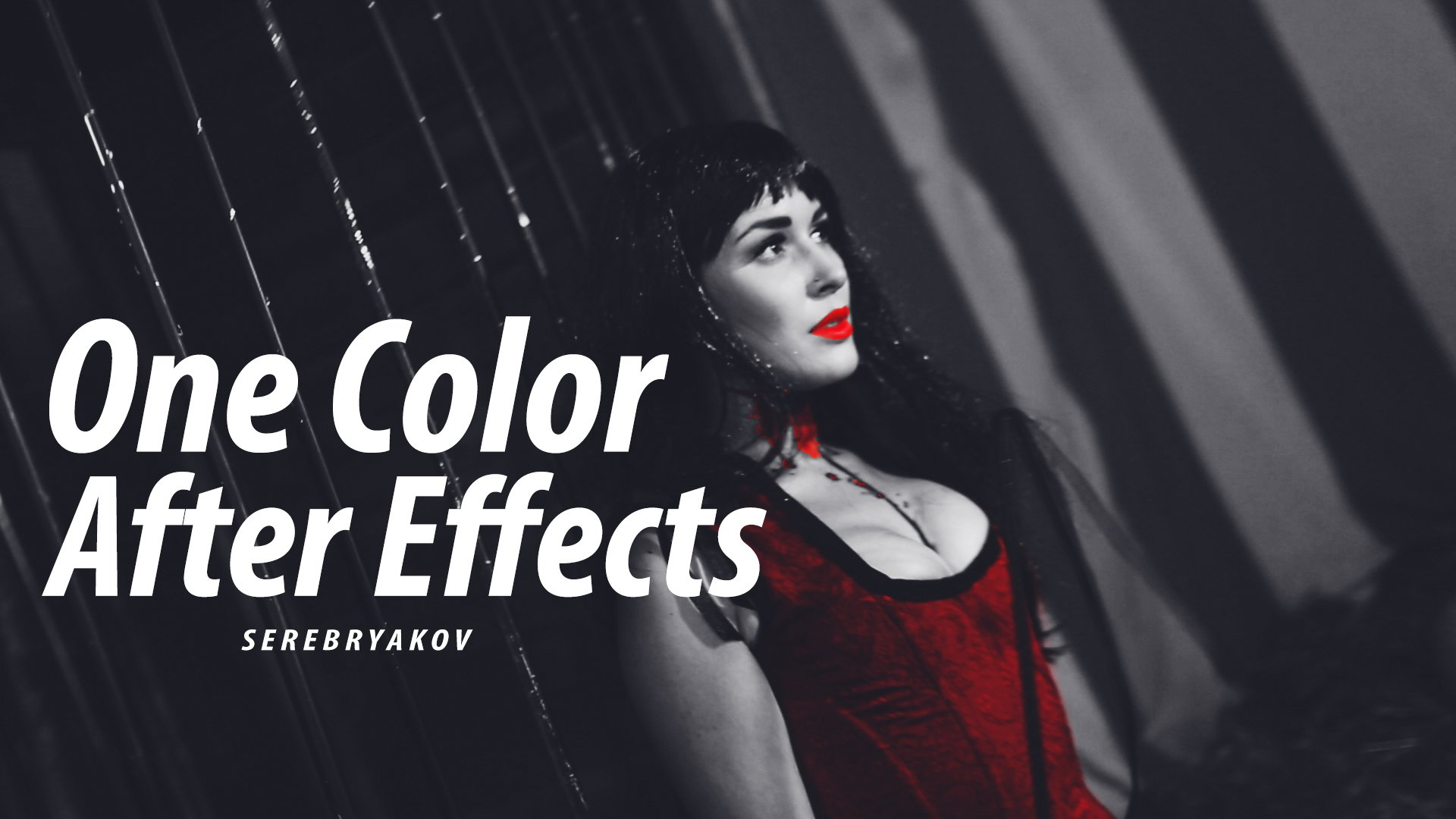 #1 One Color - After Effects (SEREBRYΛKOV)