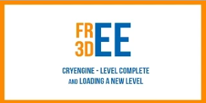 CRYENGINE - Loading a New Level