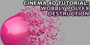 Cinema 4D Tutorial - Wobbly PolyFX Destruction