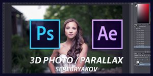 #12 AFTER EFFECTS TUTORIAL - 3D PHOTO / PARALLAX EFFECT (S E R E B R Y Λ K O V)