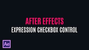 Работа с Expression Checkbox Control в After Effects